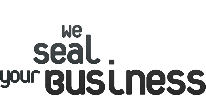 We Seal Your Business